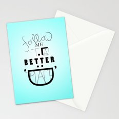 Follow Me To A Better Place Stationery Cards