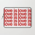 Love is Love Laptop Sleeve