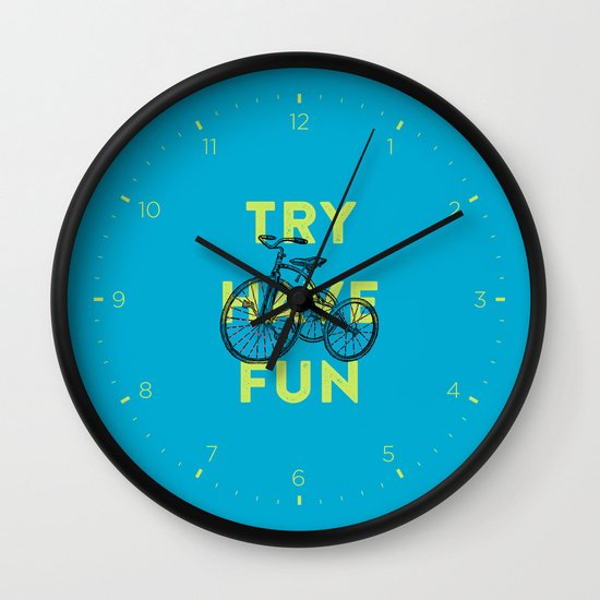 Try have fun Wall Clock