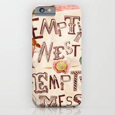 Empty Nest • Empty Mess Slim Case iPhone 6s