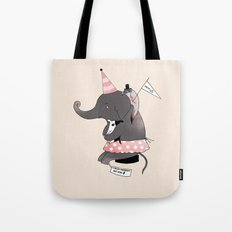 Circus is not funny for animals Tote Bag