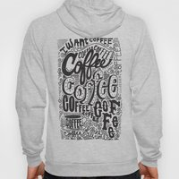 COFFEE COFFEE COFFEE! Hoody