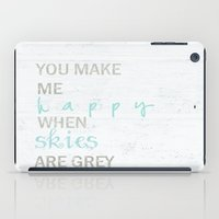 YOU MAKE ME HAPPY  iPad Case