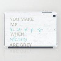 YOU MAKE ME HAPPY  iPad Case