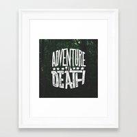 Adventure 'til Death Framed Art Print