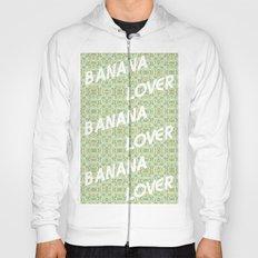 Banana Lover Hoody