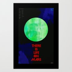 There Is Life On Mars Art Print