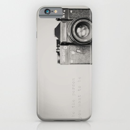 be the person you want to be ...  iPhone & iPod Case