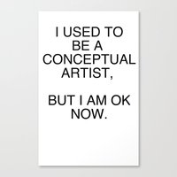 I am OK now Canvas Print