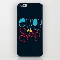 Enjoy YO Self iPhone & iPod Skin