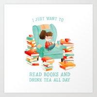 Read Books And Drink Tea Art Print