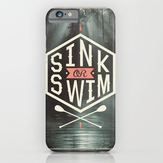 SINK OR SWIM iPhone & iPod Case