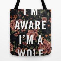 I'm Aware I'm A Wolf Tote Bag