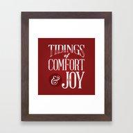 Tidings Of Comfort & Joy Framed Art Print