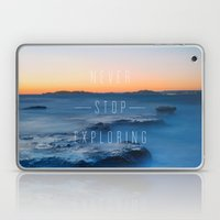 Never stop exploring Laptop & iPad Skin