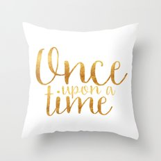 Once Upon a Time - Gold Throw Pillow