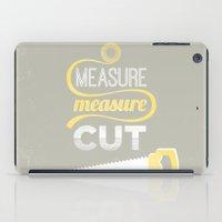 Measure Twice Cut Once iPad Case