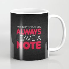 And that's why you always leave a note.  Mug