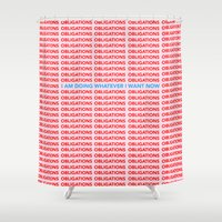 No More Obligations Shower Curtain