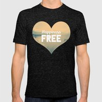 Happiness Is Free. Mens Fitted Tee Tri-Black SMALL