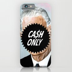 CA$H ONLY iPhone 6s Slim Case