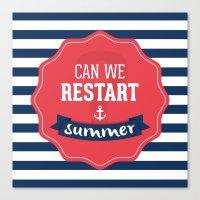 Can We Restart Summer Canvas Print