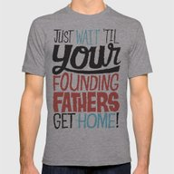 Just Wait 'til Your Foun… Mens Fitted Tee Athletic Grey SMALL