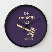 Be curious not judgmental - Motivational print Wall Clock