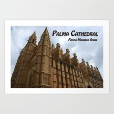 Palma Cathedral Majorca Spain Art Print