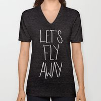Let's Fly Away (come On,… Unisex V-Neck