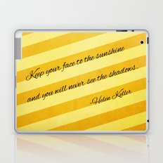 Keep Your Face To The Sunshine Laptop & iPad Skin