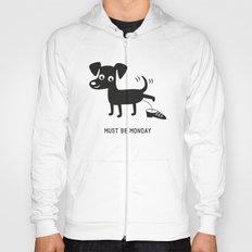Must Be Monday, Dog Hoody