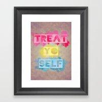 TREAT.YO.SELF Framed Art Print