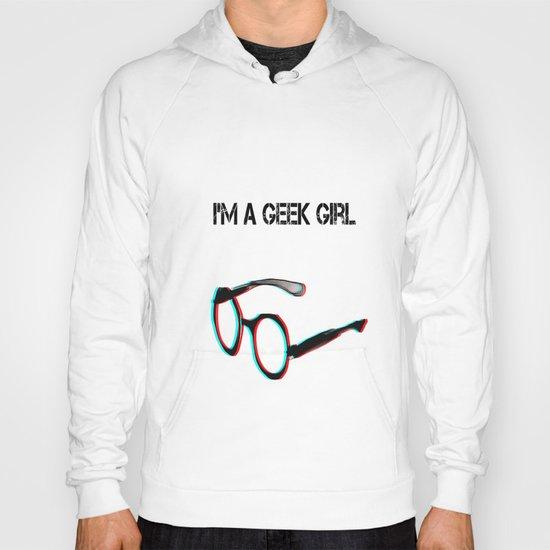 I'm a Geek Girl Hoody