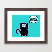 Yolo? Framed Art Print