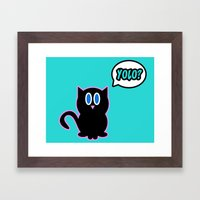 Yolo? Framed Art Print