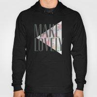 Make Lovely // Stone Hoody