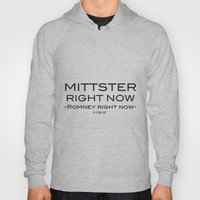 Mittster Right Now Hoody