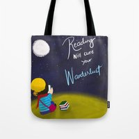 Reading Will Cure Your Wanderlust Tote Bag