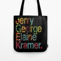 Jerry, George, Elaine & … Tote Bag