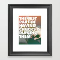 The Best Part Of Having … Framed Art Print