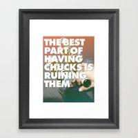 The Best Part Of Having … Framed Art Print