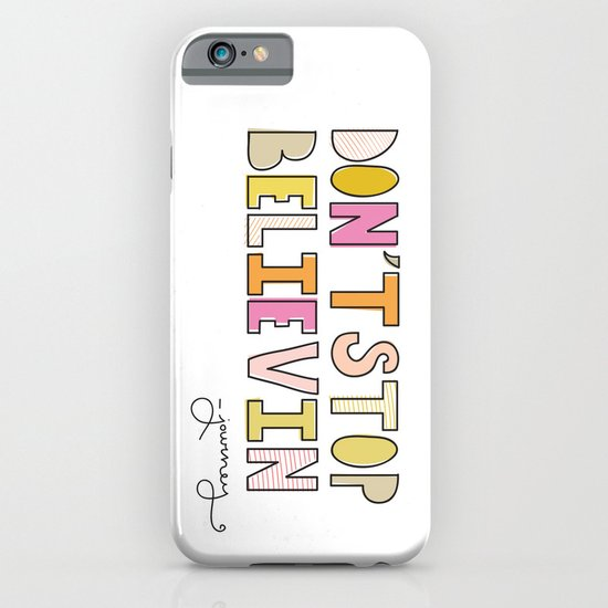 Don't Stop Believin' iPhone & iPod Case