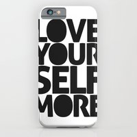 LOVE YOURSELF MORE iPhone 6 Slim Case