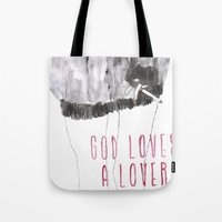 God Loves A Lover Tote Bag