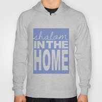 Shalom In The Home, Lave… Hoody