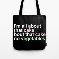 All About That Cake Tote Bag