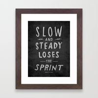 Slow And Steady Loses Th… Framed Art Print