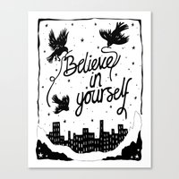 Believe in yourself Canvas Print