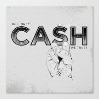 Canvas Print featuring In Johnny Cash We Trust. by Matt Leyen